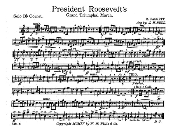President Roosevelt's Grand Triumphal March